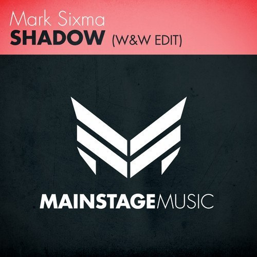 (PM BY) Mark Sixma - Shadow (W&W Edit)